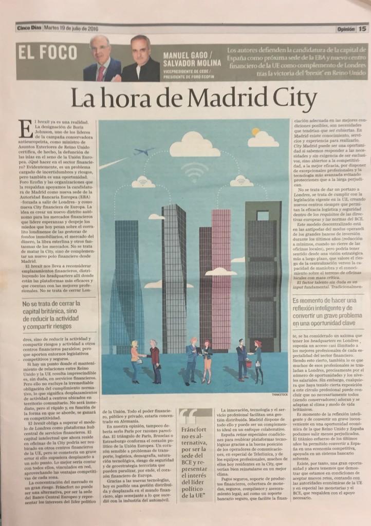 'La hora de Madrid City' en Cinco días por Salvador Molina y Manuel Gago - 19/07/2016