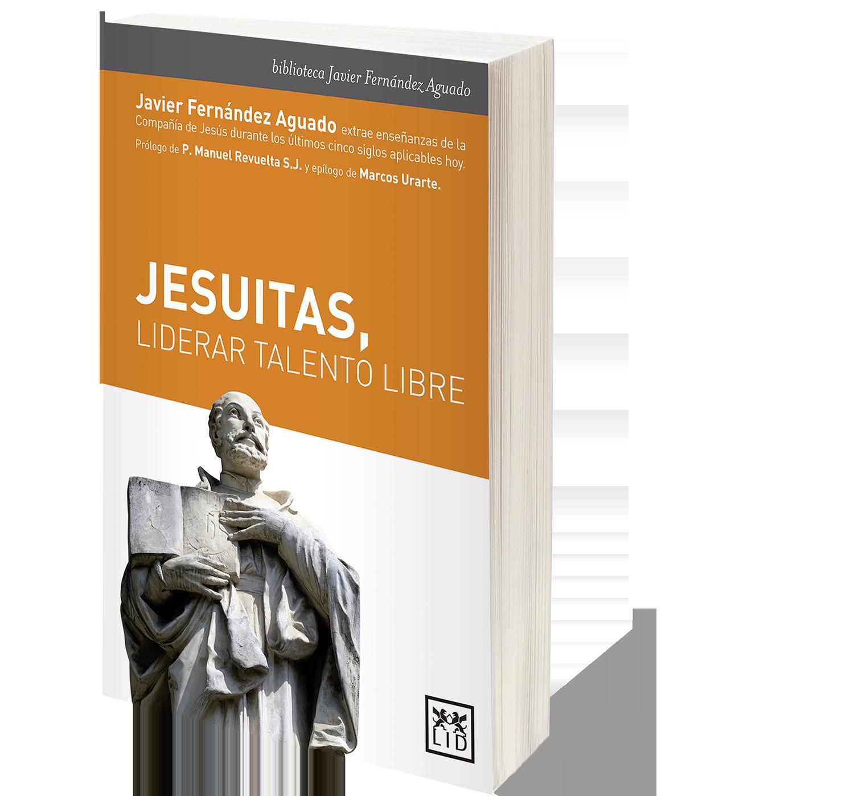Portada del libro 'Jesuitas, liderar talento libre'.