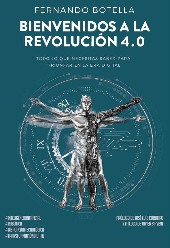 Portada del libro 'Bienvenidos a la revolución 4.0'.