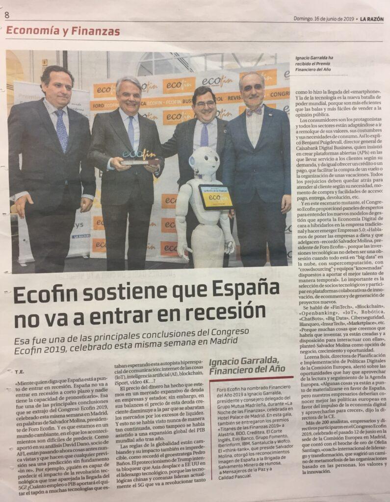 """""""Ecofin sostiene que España no va a entrar en recesión"""", tituló La Razón en su suplemento dominical."""
